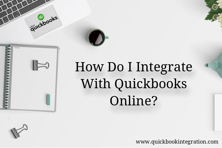 How do I integrate with QuickBooks online?